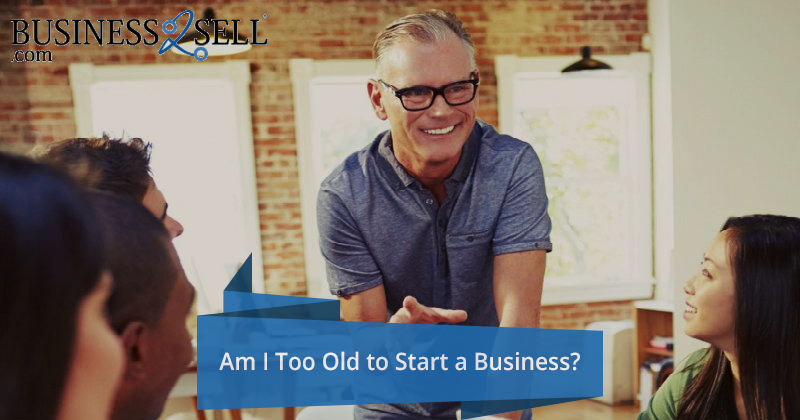 Am I Too Old to Start a Business?