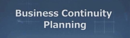 Business Continuity Plan A key to being ready always